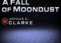A Fall of Moondust (Arthur C. Clarke Collection)