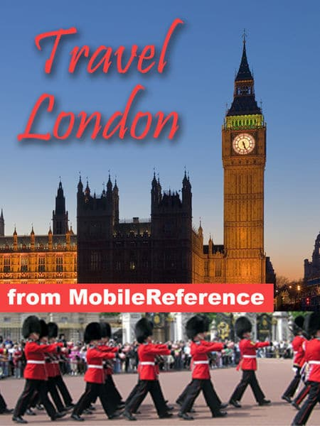 London, UK Travel Guide: Illustrated Guide & Maps ...