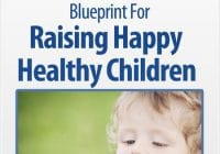 Raising Happy Healthy Children: A Nanny P Blueprin...
