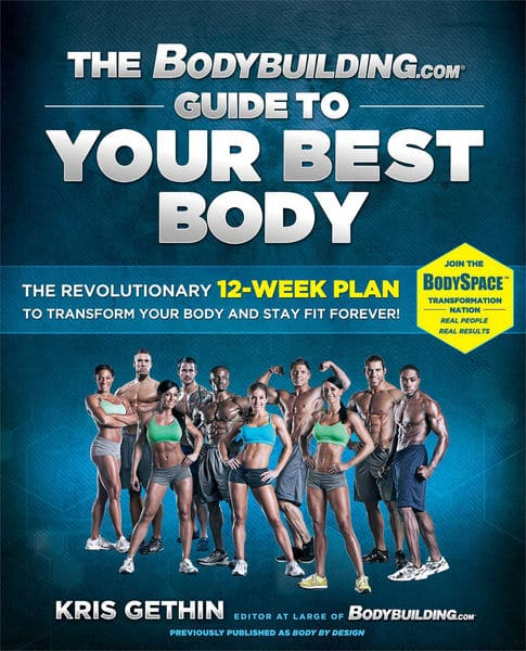 The Bodybuilding.com Guide to Your Best Body (Enha...