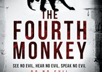 The Fourth Monkey (A 4MK Thriller)