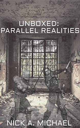 Unboxed: Parallel Realities