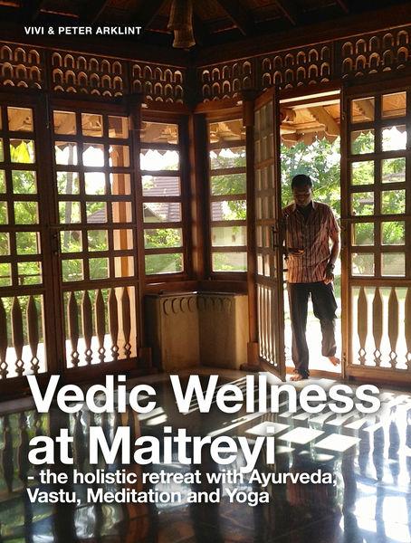 Vedic Wellness At Maitreyi - The Holistic Retreat ...