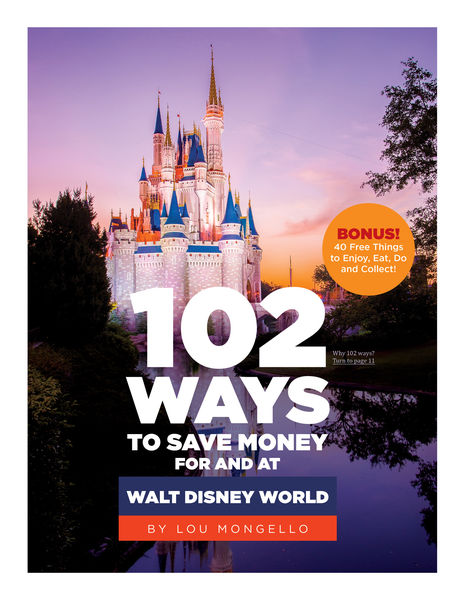 102 Ways to Save Money for and at Walt Disney Worl...