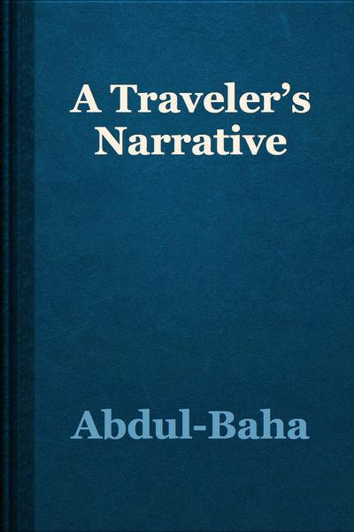 A Traveler's Narrative