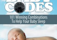 Baby Codes: 101 Winning Combinations to Help Your ...