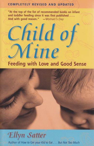 Child of Mine: Third edition