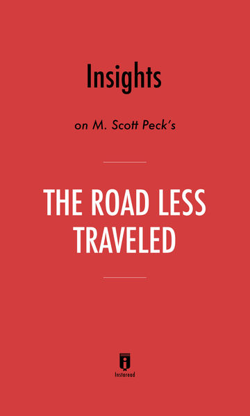 Insights on M. Scott Peck's The Road Less Traveled...