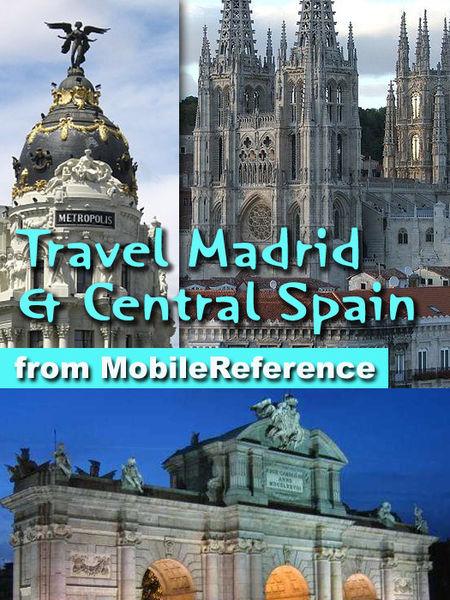 Madrid and Central Spain: Castile-La Mancha, Casti...