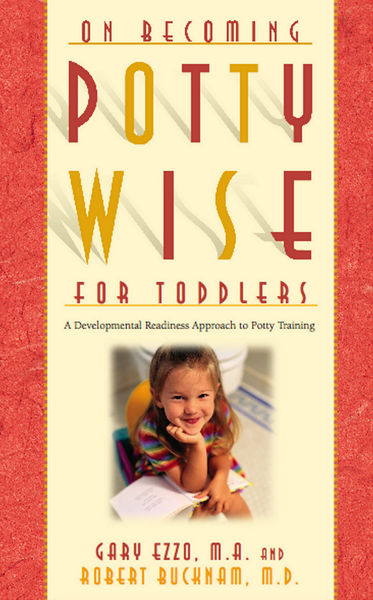 On Becoming Pottywise for Toddlers: A Developmenta...