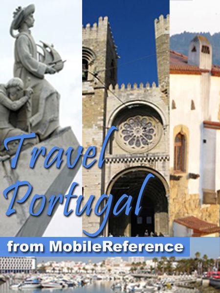 Portugal: Lisbon, Porto, Braga, Madeira, Azores, A...
