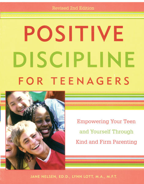 Positive Discipline for Teenagers, Revised 2nd Edi...