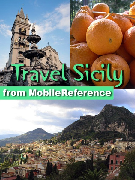 Sicily, Italy Travel Guide: Incl. Palermo, Syracus...