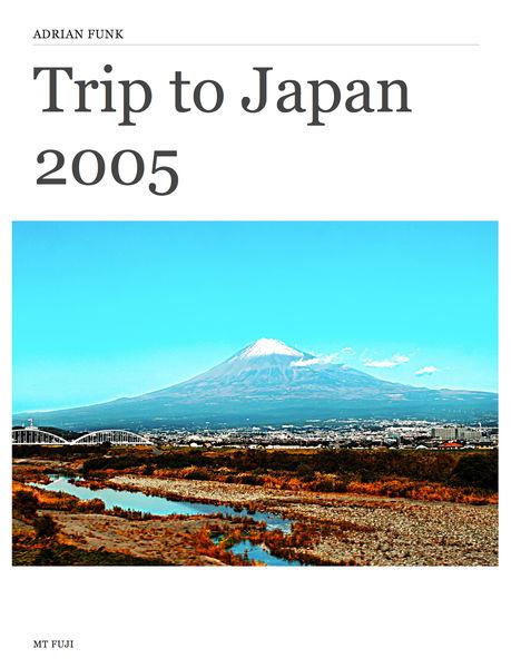 Trip to Japan 2005