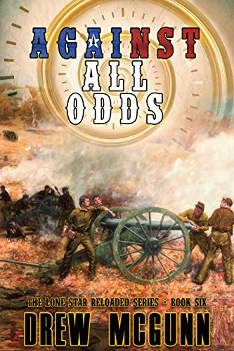 Against All Odds (The Lone Star Reloaded Series Book 6)