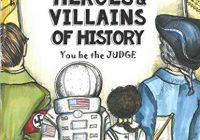 Heroes & Villains of History - You be the Judge: Time Travel World History | Thi...