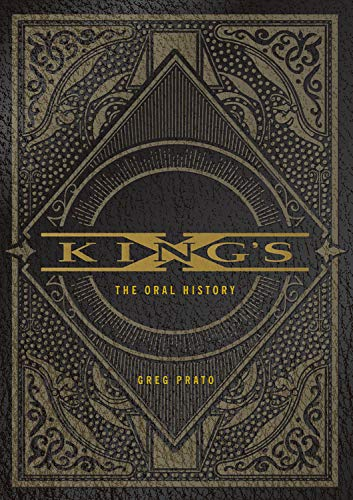 King's X: The Oral History