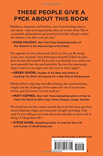 The Subtle Art of Not Giving a F*ck: A Counterintuitive Approach to Living a Goo...
