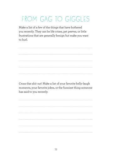 Let That Sh*t Go: A Journal for Leaving Your Bullsh*t Behind and Creating a Happ...