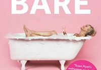 Bare: A 7-Week Program to Transform Your Body, Get More Energy, Feel Amazing, an...