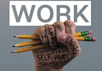 Do the Work: The Official Unrepentant, Ass-Kicking, No-Kidding, Change-Your-Life...