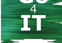 Go 4 It: A Guide on How to Boost Your Self Esteem, Face Challenges, Set Up Goals...