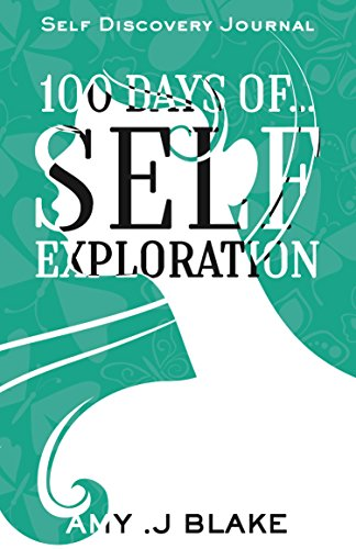 Self Discovery Journal: 100 Days Of Self Exploration: Questions And Prompts That…