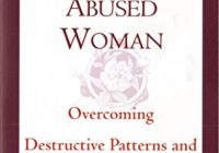 The Emotionally Abused Woman: Overcoming Destructive Patterns and Reclaiming You...