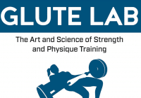 Glute Lab The Art and Science of Strength and Physique Training PDF